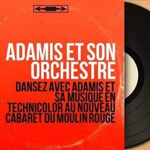 Adamis et son orchestre 歌手頭像
