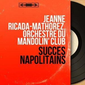 Jeanne Ricada-Mathorez, Orchestre du Mandolin' Club 歌手頭像