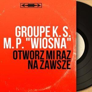 """Groupe K. S. M. P. """"Wiosna"""" 歌手頭像"""