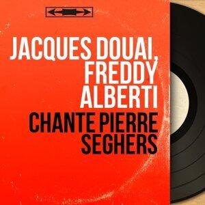 Jacques Douai, Freddy Alberti 歌手頭像