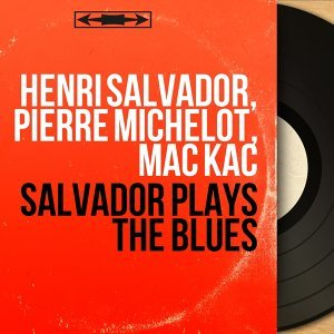 Henri Salvador, Pierre Michelot, Mac Kac 歌手頭像