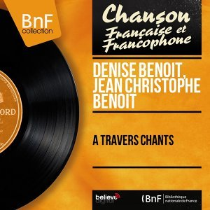 Denise Benoît, Jean Christophe Benoit 歌手頭像