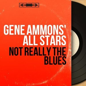 Gene Ammons' All Stars 歌手頭像