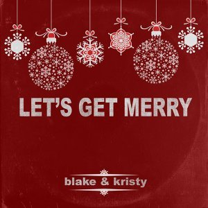 Blake & Kristy 歌手頭像