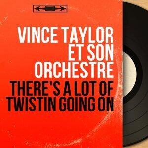 Vince Taylor et son orchestre 歌手頭像