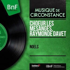 Choeur Les Mésanges, Raymonde Davet 歌手頭像