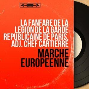 La fanfare de la légion de la garde Républicaine de Paris, Adj. Chef Cartierre 歌手頭像