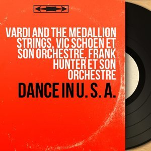 Vardi and the Medallion Strings, Vic Schoen et son orchestre, Frank Hunter et son orchestre 歌手頭像
