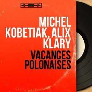 Michel Kobetiak, Alix Klary 歌手頭像