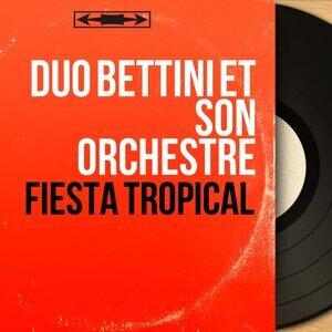 Duo Bettini et son orchestre 歌手頭像