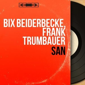 Bix Beiderbecke, Frank Trumbauer 歌手頭像