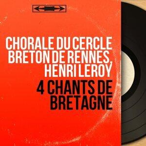 Chorale du Cercle Breton de Rennes, Henri Leroy 歌手頭像