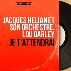 Jacques Hélian et son orchestre, Lou Darley 歌手頭像
