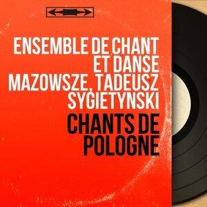 Ensemble de chant et danse Mazowsze, Tadeusz Sygietynski 歌手頭像