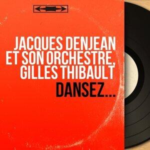Jacques Denjean et son orchestre, Gilles Thibault 歌手頭像