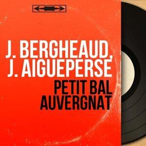 J. Bergheaud, J. Aigueperse 歌手頭像