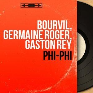 Bourvil, Germaine Roger, Gaston Rey 歌手頭像