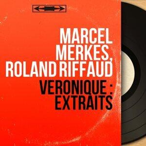 Marcel Merkès, Roland Riffaud 歌手頭像