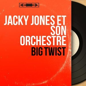 Jacky Jones et son orchestre 歌手頭像