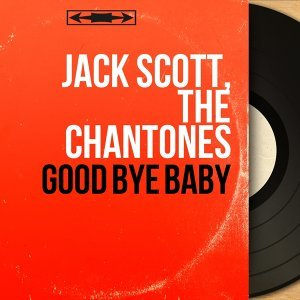 Jack Scott, The Chantones 歌手頭像