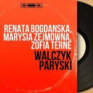 Renata Bogdanska, Marysia Zejmowna, Zofia Terne 歌手頭像