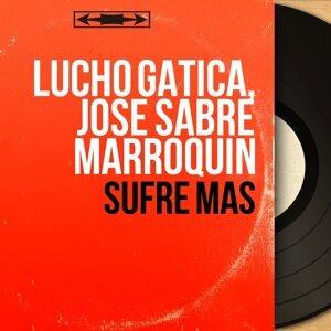Lucho Gatica, José Sabre Marroquin 歌手頭像