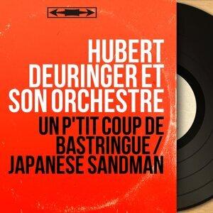 Hubert Deuringer et son orchestre 歌手頭像