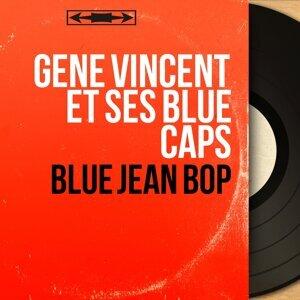 Gene Vincent et ses Blue Caps 歌手頭像