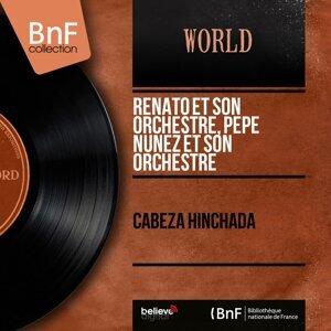 Renato et son orchestre, Pepe Nuñez et son orchestre 歌手頭像