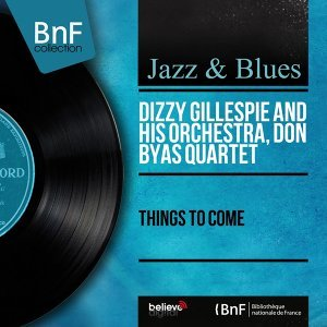 Dizzy Gillespie and His Orchestra, Don Byas Quartet 歌手頭像