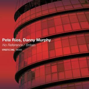 Pete Rios, Danny Murphy 歌手頭像