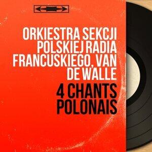 Orkiestra Sekcji Polskiej Radia Francuskiego, Van de Walle 歌手頭像