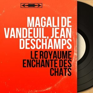 Magali de Vandeuil, Jean Deschamps 歌手頭像