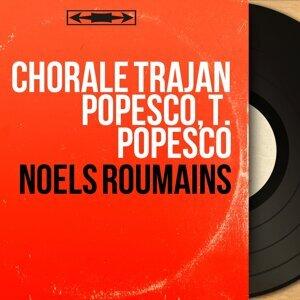 Chorale Trajan Popesco, T. Popesco 歌手頭像
