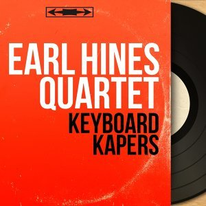 Earl Hines Quartet 歌手頭像