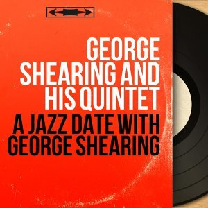 George Shearing and His Quintet 歌手頭像