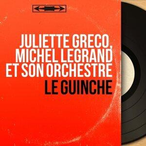 Juliette Gréco, Michel Legrand et son orchestre 歌手頭像