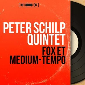 Peter Schilp Quintet 歌手頭像