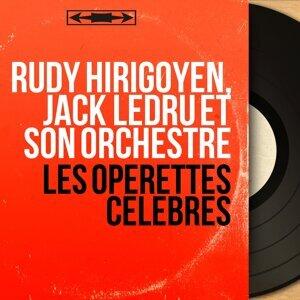 Rudy Hirigoyen, Jack Ledru et son orchestre 歌手頭像