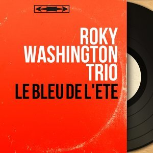 Roky Washington Trio 歌手頭像