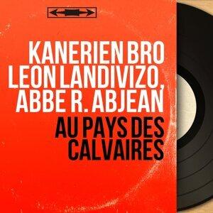 Kanerien Bro Leon Landivizo, Abbé R. Abjean 歌手頭像