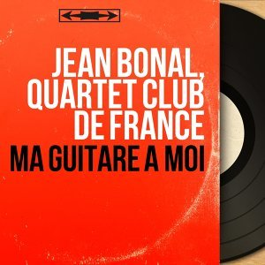 Jean Bonal, Quartet Club de France 歌手頭像