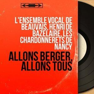 L'ensemble vocal de Beauvais, Henri de Bazelaire, Les Chardonnerets de Nancy 歌手頭像