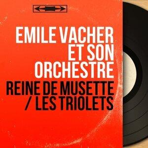 Émile Vacher et son orchestre 歌手頭像