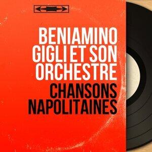 Beniamino Gigli et son orchestre 歌手頭像