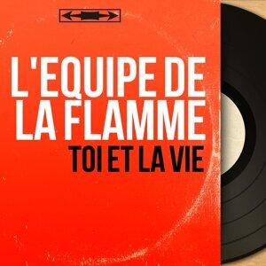L'équipe de la Flamme 歌手頭像