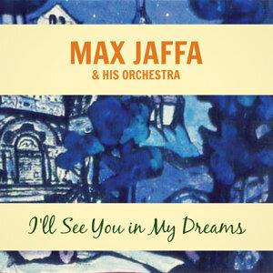 Max Jaffa and His Orchestra 歌手頭像