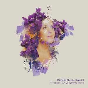 Michelle Nicolle Quartet 歌手頭像