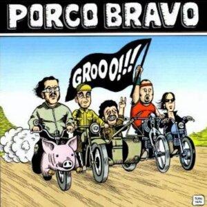 Porco Bravo