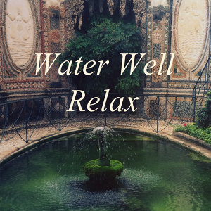 Water Well Relax 歌手頭像